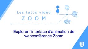 Explorer l'interface d'animation de webconférence Zoom