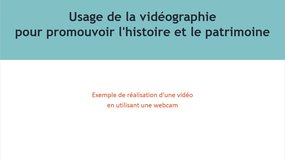 Module usage de la vidéographie - Exemple : WebCam